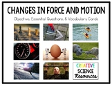 Changes in Force and Motion Objective, Essential Questions, and Vocabulary