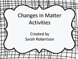 Changes in Matter: Chemical and Physical Changes