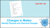 Changes in Matter: Identify Physical and Chemical Changes