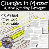 Changes in Matter- Active Reading Passages