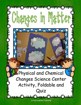 Changes in Matter Science Center and Foldable Activity