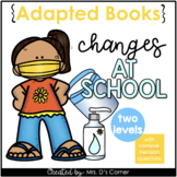 Changes in School COVID19 Adapted Books [Level 1 and Level