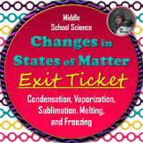 Changes in States of Matter Exit Ticket
