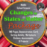 Changes in States of Matter BUNDLE