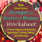 Changes in States of Matter Worksheet