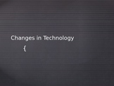 Changes in Technology_Social Studies CCS
