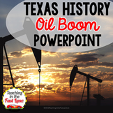 Changes in Texas: Oil and the Railroad PowerPoint