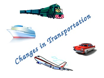 Changes in Transportation