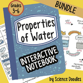 Properties of Water Interactive Notebook BUNDLE by Science Doodles