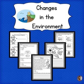 Changes in the Environment