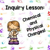 Changes of Matter- Science Inquiry Lesson