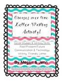 Changes over time: Letter Writing Activity for Past, Prese