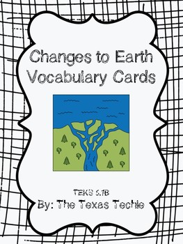 Changes to Earth Vocabulary Cards
