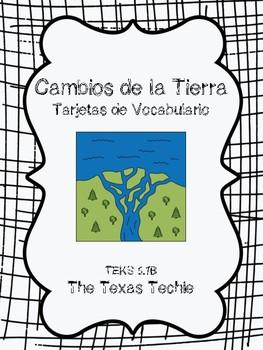 Changes to Earth in Spanish: Cambios de la Tierra