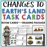 Changes to Earth's Land Task Cards + Digital BUNDLE