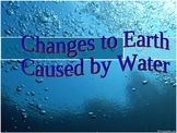 Changes to Earth's Surface Caused by Water