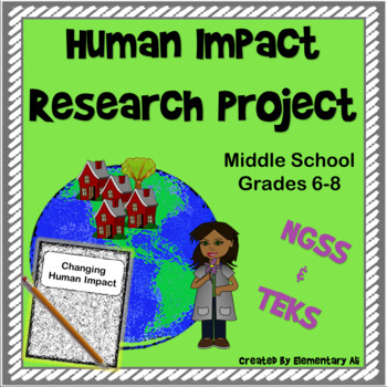 Changes to Ecosystems: Human Impact  Research Project