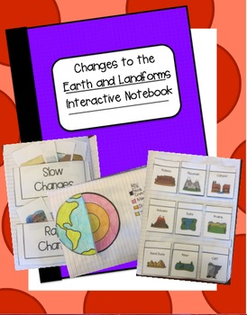 Changes to the Earth and Landforms Interactive Notebook