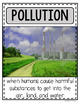 Changes to the Environment {Natural Disasters and Human Ac