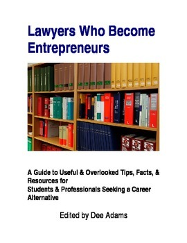 Career Change:Lawyers Who Become Entrepreneurs
