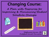 Changing Course: A Plan for Improving & Minimizing Student