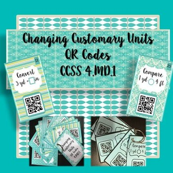 Changing Customary Units of Measurement QR Task Cards