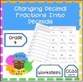 Changing Decimal Fractions Into Decimals Worksheet - 4th Grade  (4.NF.6)