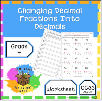 Changing Decimal Fractions Into Decimals Worksheet 4th Grade 46