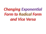Changing Exponential Form to Radical Form and Vice Versa Summary