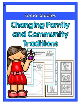 {Grade 2} Changing Family and Community Traditions