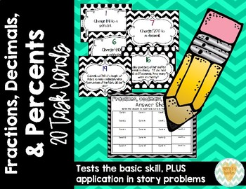 Changing Fractions, Decimals, & Percents - Task Cards