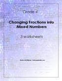 Changing Fractions to Mixed Numbers - 3 worksheets - Grade
