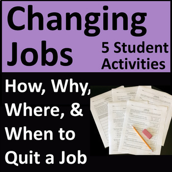 Changing Jobs - When, Where, How, and Why to Quit a Job