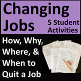 Changing Jobs - When, Where, How, and Why to Quit a Job - FREE