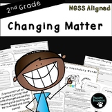 Changing Matter-Second Grade NGSS Lesson (2PS1-4)