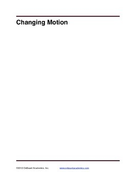 Changing Motion