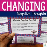 Changing Negative Thoughts Worksheets and Activity