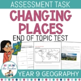 Changing Places Assessment Task - Year 9