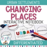 Changing Places: Interactive Notebook - Year 9 Geography