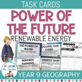 Changing Places Renewable Energy Task Cards - Year 9 Geography