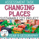 Changing Places: Sustainable City Project - Assessment Yea