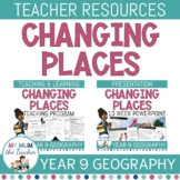 Changing Places: Teacher Resources - Year 9 Geography