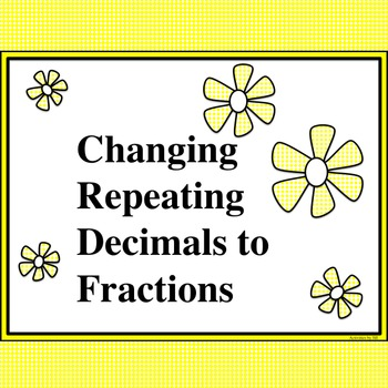 Repeating Decimals Into Fractions Teaching Resources Teachers Pay