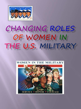 Changing Roles Of Women In The U.S. Military
