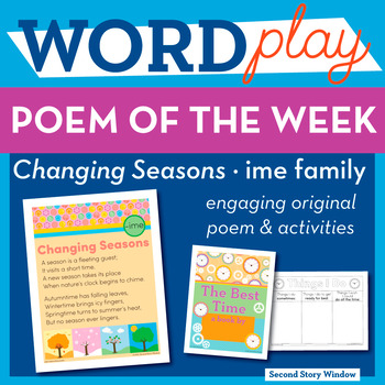 Changing Seasons  - ime Word Family Poem of the Week