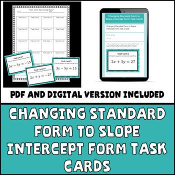 Changing Standard Form to Slope Intercept Form Task Cards
