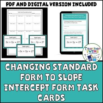Changing Standard Form to Slope Intercept Form Task Cards