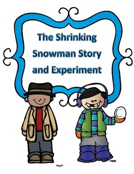 Christmas Experiment Changing States of Matter:The Case of the Shrinking Snowman