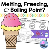 Phases of Matter: Melting, Freezing, and Boiling Point: Cut and Paste