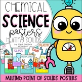 Changing States of Matter Posters - Melting Points